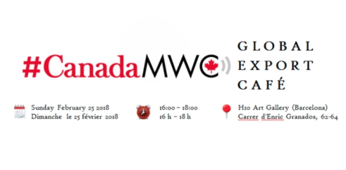 Canada MWC 2018 Global Export Cafe