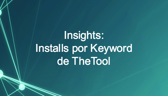TheTool Insights Installs per Keyword